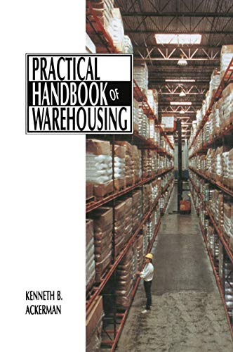 Practical Handbook of Warehousing (A Transport Press: Kenneth B. Ackerman