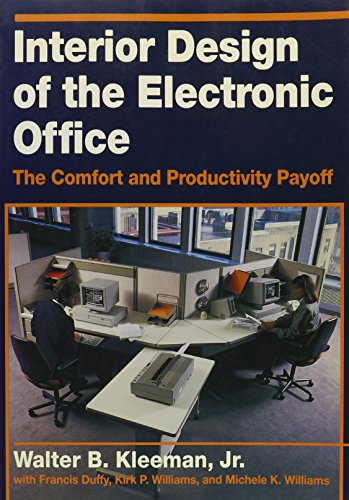 9780442006136: Interior Design of the Electronic Office: The Comfort and Productivity Payoff