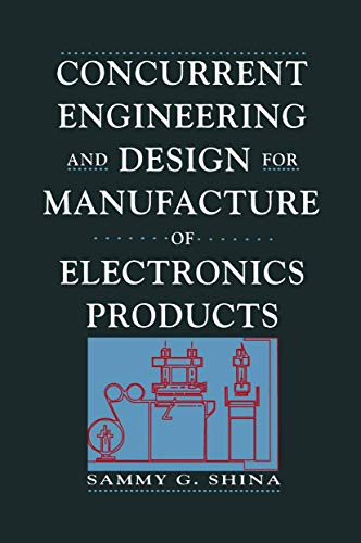 9780442006167: Concurrent Engineering And Design For Manufacture Of Electronics Products (Electrical Engineering)