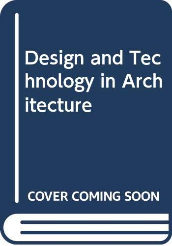 9780442006181: Design and Technology in Architecture