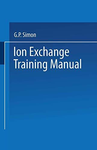 9780442006525: Ion Exchange Training Manual