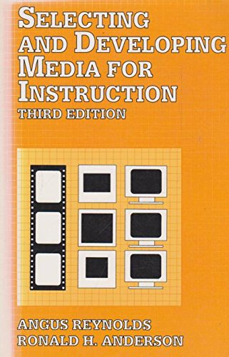 9780442006532: Selecting and Developing Media for Instruction