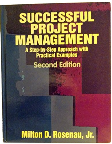 9780442006556: Successful Project Management: A Step by Step Approach With Practical Examples (Project Management Series)
