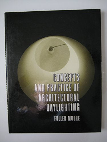 9780442006792: Concepts and Practice of Architectural Daylighting
