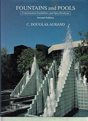 9780442006969: Fountains and Pools: Construction Guidelines and Specifications