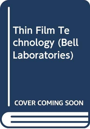 9780442007171: Thin Film Technology (Bell Laboratories)
