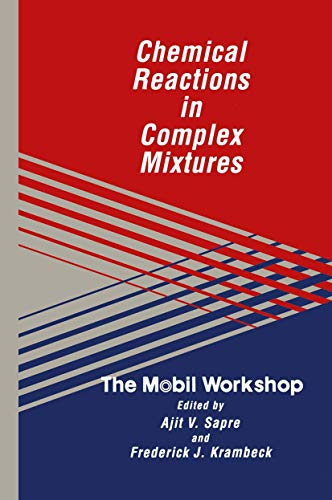 9780442007256: Chemical Reactions in Complex Mixtures: The Mobil Workshop