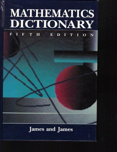 9780442007416: Mathematics Dictionary (5th ed)