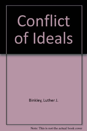 Stock image for Conflict of Ideals: Changing Values in Western Society for sale by Books End