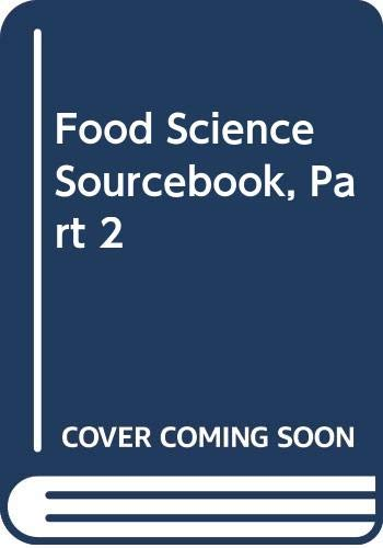 9780442007775: Food Science Sourcebook, Part 2