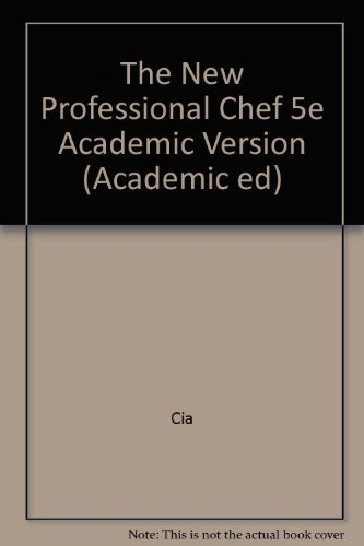 New Professional Chef (Academic ed): Culinary Institute of