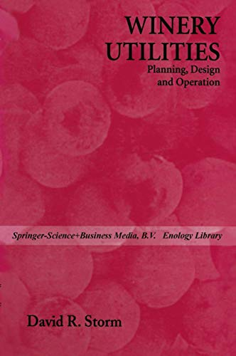 9780442008116: Winery Utilities: Planning, Design and Operation