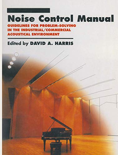9780442008512: Noise Control Manual: Guidelines for Problem-Solving in the Industrial / Commercial Acoustical Environment