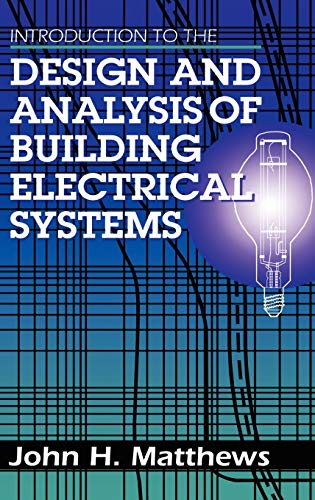 9780442008741: Introduction to the Design and Analysis of Building Electrical Systems (Electrical Engineering)