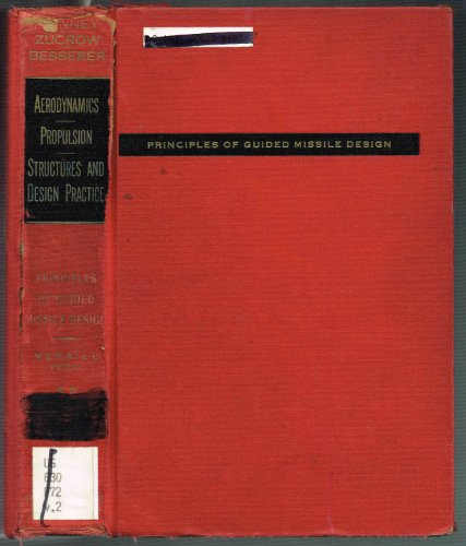 9780442008963: Aerodynamics, Propulsion, Structures and Design Practice (Principles of Guided Missile Design)