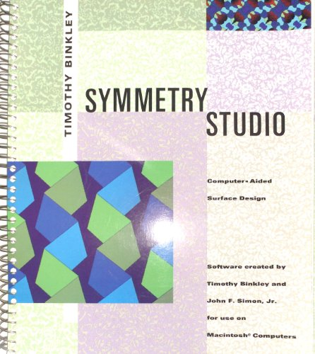 Symmetry Studio: Computer-Aided Surface Design/Book and Disk: Binkley, Timothy, Simon,