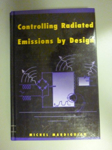 9780442009496: Controlling Radiated Emissions By Design: EMI/RFI reduction (Electrical Engineering)