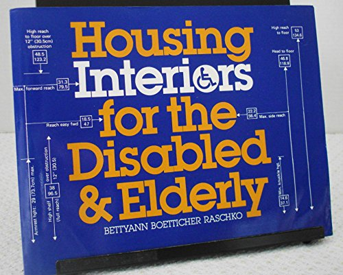 9780442009830: Housing Interiors for the Disabled and Elderly ...