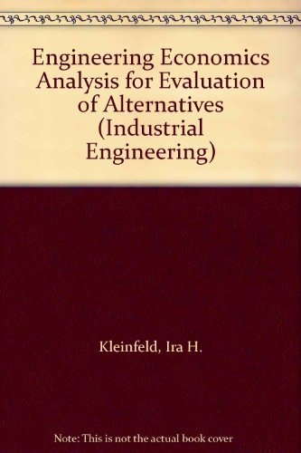9780442009861: Engineering Economics Analysis for Evaluation of Alternatives (Industrial Engineering)