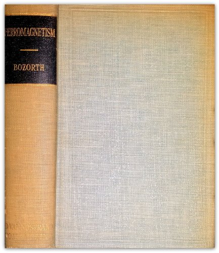 Ferromagnetism: Richard M. Bozorth