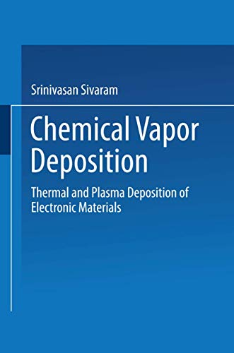 9780442010799: Chemical Vapor Deposition: Thermal and Plasma Deposition of Electronic Materials (Electrical Engineering)