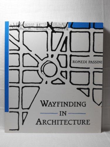 9780442010959: Wayfinding in Architecture