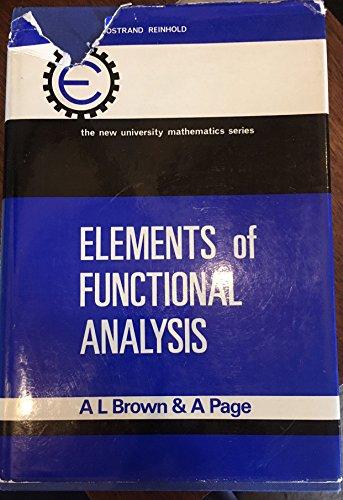 9780442011093: Elements of Functional Analysis (New University Mathematics)