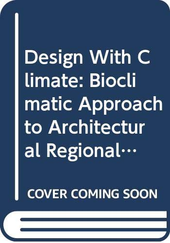 9780442011109: Design with Climate: Bioclimatic Approach to Architectural Regionalism