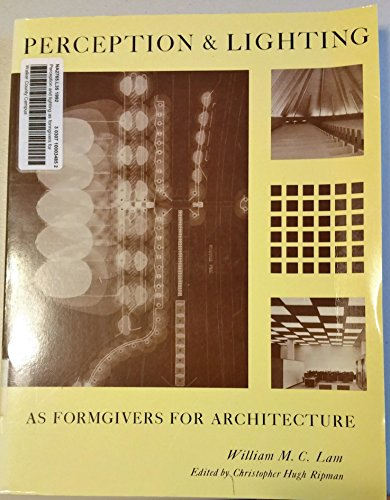 9780442011178: Perception and Lighting As Formgivers for Architecture