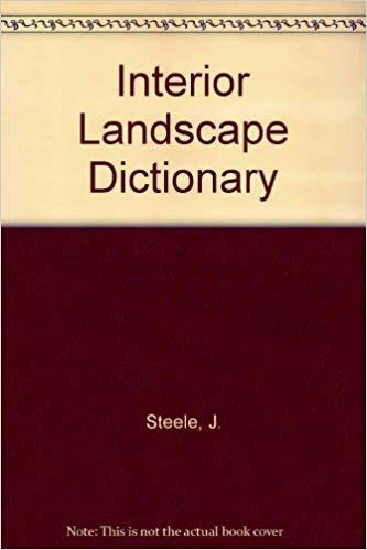 9780442011215: Interior Landscape Dictionary (Landscape Architecture)