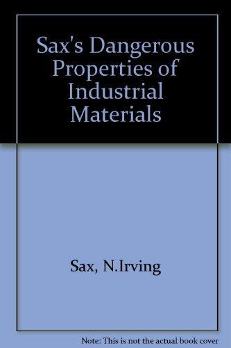 9780442011321: Sax's Dangerous Properties of Industrial Materials