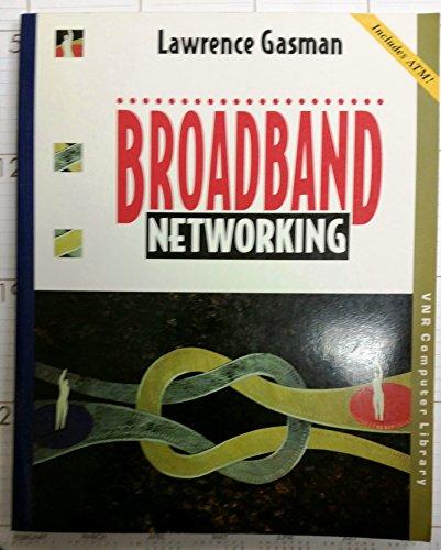 9780442011680: Broadband Networking (V N R COMPUTER LIBRARY)