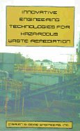 9780442011802: Innovative Engineering Technologies for Hazardous Waste Remediation (Environmental Engineering)