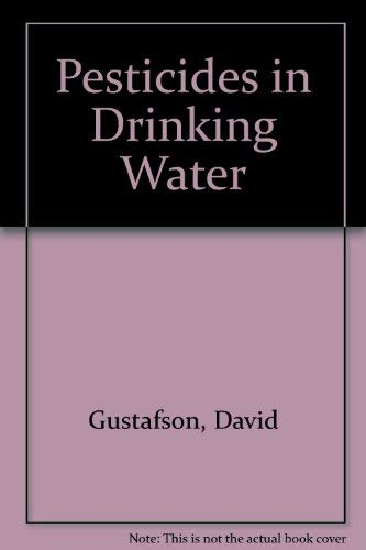 9780442011871: Pesticides in Drinking Water (Industrial Health & Safety)