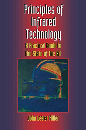 9780442012106: Principles of Infrared Technology: A Practical Guide to the State of the Art