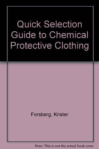 9780442012151: Quick Selection Guide to Chemical Protective Clothing