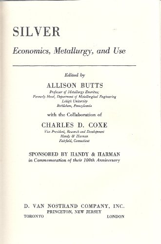 9780442012250: Silver: Economics, Extractions, Use