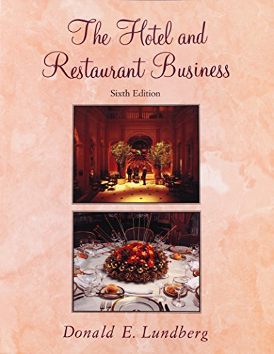 The Hotel and Restaurant Business: Lundberg, D. E.