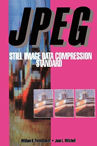 9780442012724: JPEG: Still Image Data Compression Standard (Digital Multimedia Standards S)