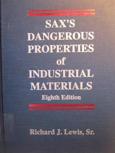9780442012762: Sax's dangerous properties of industrial materials