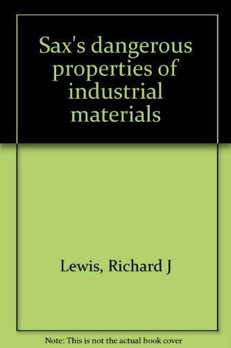 9780442012779: Sax's dangerous properties of industrial materials