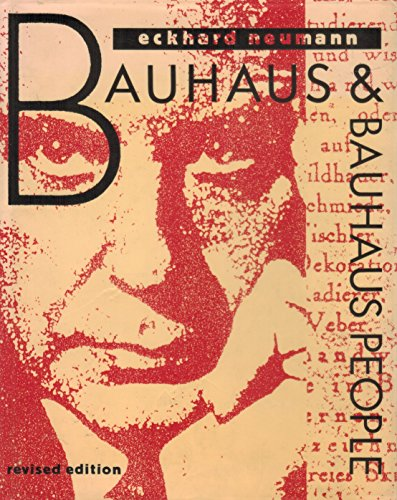 9780442012793: Bauhaus and Bauhaus People: Personal Opinions and Recollections of Former Bauhaus Members and Their Contemporaries