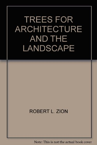 9780442013141: Trees for Architecture and Landscape (Landscape Architecture)