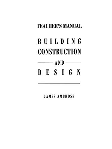 9780442013172: Teacher's Manual for Building Construction and Design