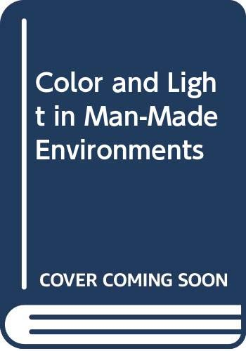 9780442013226: Color and Light in Man-Made Environments