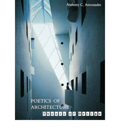 Poetics of Architecture: Theory of Design.