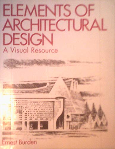 9780442013394: Elements of Architectural Design: A Visual Resource (Architecture)