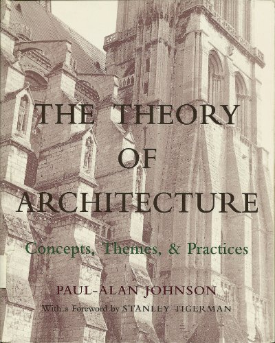 9780442013448: The Theory of Architecture: Concepts, Themes & Practices