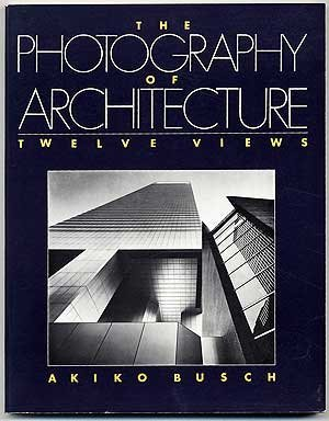 9780442013493: The Photography of Architecture: Twelve Views