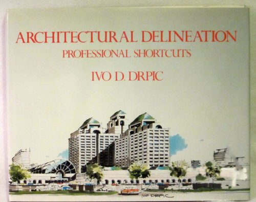 9780442013523: Architectural Delineation: Professional Shortcuts